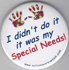 Special Needs Awareness Badge, I didn't do it it was my SNs