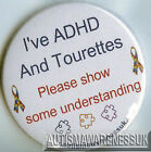 Tourettes Awareness Badge, ADHD + Tourettes, show some understanding
