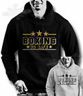 Boxing,training,boxing is life,slogan HOODIE S M L XL XXL