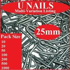 25mm U Nails   Galvanised  Netting Staples (VARIOUS PACKS)  Fencing Chicken Wire