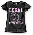 Birthday 21 Drinking T Shirt Womens Funny Legal Age Small to 3XL Free Shipping