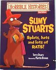 Slimy Stuarts by Terry Deary (New S/C)