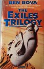 Exiles Trilogy by Ben Bova (Used S/C)