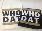 Who Dat? Bold Striped 100% Cotton in White or Black Short Sleeve T-Shirt