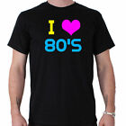 I Love The 80s T-Shirt Funny Slogan T-Shirt