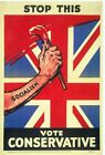 1929 Conservative Party Anti Socialism Election Poster  A3 / A2 Print