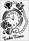 Pocket Watch Take Time 190 micron robust Mylar Stencil - A5 - A4 - A3 ***NEW***