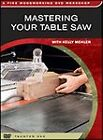 """Mastering Your Table Saw - BRAND NEW - Item Being Removed in 2 Days!!"