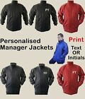 Personalised Manager Jacket / Winter Jacket / Thermal Jacket FOOTBALL /RUGBY etc