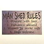 Man Shed Rules Garage Cave Beer Tools Room Rustic Wall Plaque or Hanging