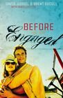 Before You Get Engaged by David Gudgel .. NEW