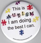 Autism Button Badges, This is autism, I'm doing the best i can