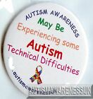 Autism Button Badges may be experiencing technical difficulties