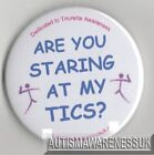 Tourettes, Are you staring at my Tics?