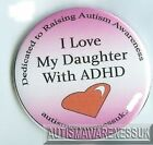 ADHD Badges, I love my daughter with ADHD