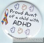 ADHD Badges, Proud Aunt of a child with Autism