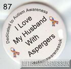 Aspergers Badges, I love my Husband With Aspergers