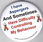 Aspergers Badges, I have Aspergers and sometime have difficulty controlling my