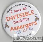 Aspergers Badges, I have an invisble disability Aspergers