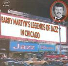 BARRY MARTYN - LEGENDS OF JAZZ: IN CHICAGO NEW CD