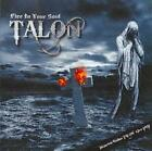 TALON - FIRE IN YOUR SOUL * NEW CD