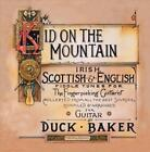 DUCK BAKER - THE KID ON THE MOUNTAIN NEW CD