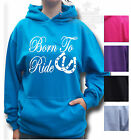 HORSE RIDING HOODIE Equestrian PONY KIDS & ADULT SIZE BORN TO RIDE FRONT PRINT