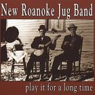 ***PROMO COPY***Play It for a Long Time by New Roanoke Jug Band, CD, 2003