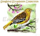 SONGBIRD SCRAPBOOK COLLECTION - MACHINE EMBROIDERY DESIGNS ON CD