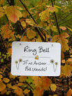 Ring Bell - if no Answer Pull Weeds!  Garden Sign