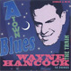 HANCOCK, WAYNE-A-Town Blues  CD NEW