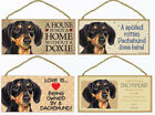 """Dachshund Black Tan Dog Sign Plaque 10""""x5"""" House not Home Spoiled Love Advice for sale  Maryland Heights"""