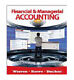 Managerial Accounting: Financial and Managerial Accounting by Carl S. Warren,...