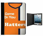 COME ON YOU HATTERS IPAD AIR & AIR 2 FOLDING CASE STAND the luton town football