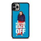 MIRANDA SINGS HATERS BACK OFF iPhone 5/5S/SE 6/6S 7 8 Plus X/XS Max XR Case
