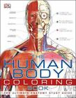 The Human Body by Dorling Kindersley Publishing Staff and Caroline Bingham...