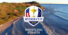 2020 RYDER CUP GOLF TICKETS~THURSDAY @ WHISTLING STRAITS~ 9/24/20