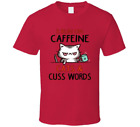 I Run On Cats And Cuss Words Meow Funny T-Shirt Men's TeePerfect Gift New