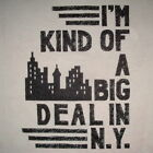 big deal in NY vintage new york city gag funny cute skyline cool awesome t shirt