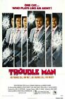TROUBLE MAN CLASSIC B-MOVIE REPRODUCTION ART PRINT A4 A3 A2 A1
