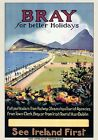 Bray for better Holidays See Ireland First. Wicklow. Irish Vintage Travel Poster