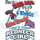 I'm A Bad Ass Rebel Redneck Girl T Shirt  Sizes Small- 6XL Country Tee