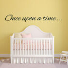 Once Upon a Time Wall Sticker- Nursery Decal