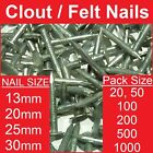 Felt / Clout Nails ~ All Sizes   All Pack Sizes   Galvanised   13, 20, 25 & 30mm