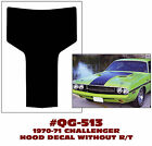 QG-513 1970-71 DODGE CHALLENGER - HOOD BLACKOUT DECAL - WITHOUT R/T LOGO - DECAL