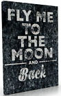 FLY ME AWAY LOVER MOON QUOTE CANVAS PRINT WALL ART SIZE A1 A2 A3 A0 LARGE