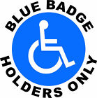 DISABLED BLUE BADGE HOLDERS PLASTIC WEATHER PROOF  SIGN/NOTICE L