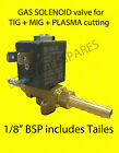 GAS SOLENOID valve MIG and TIG welder Plasma cutting. 1/8
