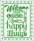 Welcome to Our Loud Crazy Happy Home Wall Vinyl Sticker Decal Saying Letters