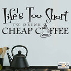 Life Short Coffee Kitchen Wall Art Stickers Decals Vinyl Decor Room Mural Quote